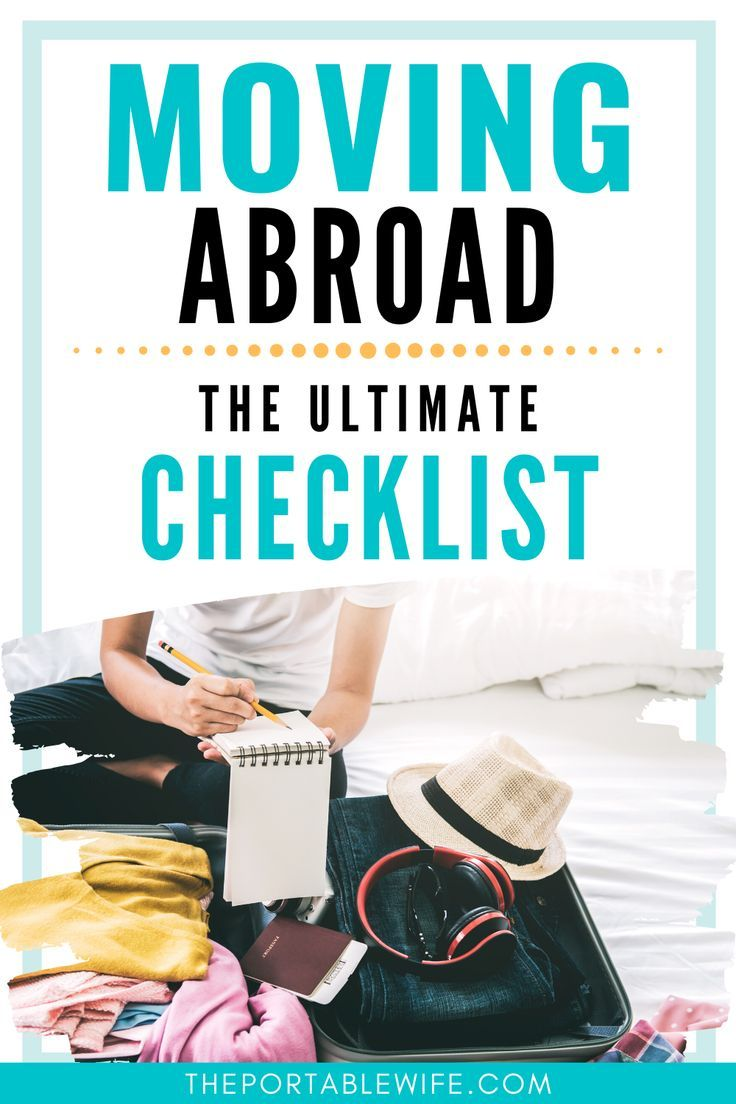 Moving Abroad Checklist 13 Tasks You Ll Regret Not Doing Moving Overseas Packing To Move