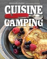 Une liste EN FRANÇAIS sur quoi apporter en camping AU QUÉBEC ! Par une nutritionniste d'ici. Un super livre à m'acheter :)