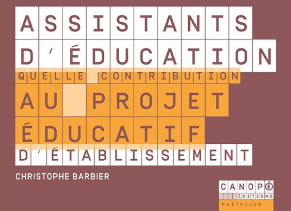Assistants d'éducation - quelle contribution au projet éducatif d'établissement ? - Christophe Barbier @reseau_canope