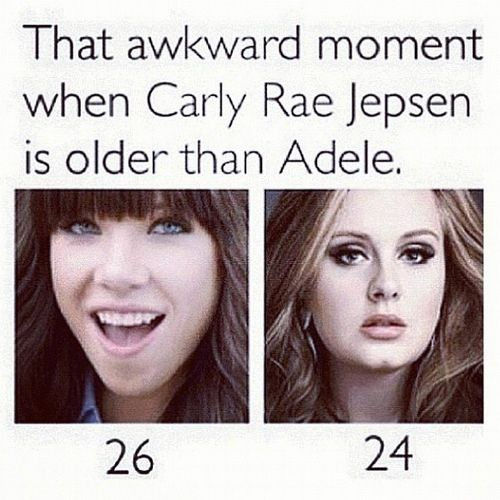 Carly Rae Jepsen is Older the Adele?!? But she's so immature