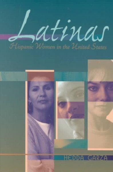 Latinas: Hispanic Women in the United States