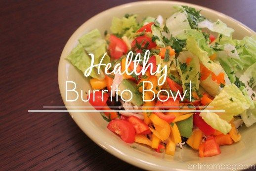 Healthy Burrito Bowl | The Anti Mom Blog All the flavor with half the calories of a yummy burrito! #21DayFix #Healthy
