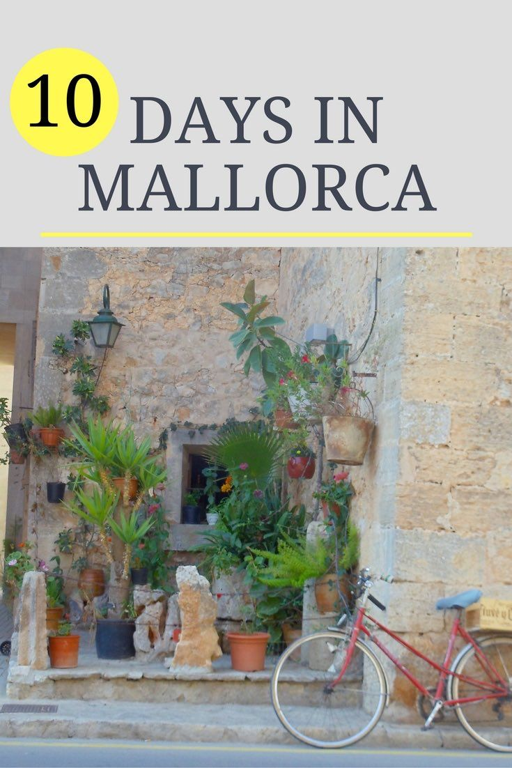 10 Days in Mallorca - Inspirational Travel Itineraries