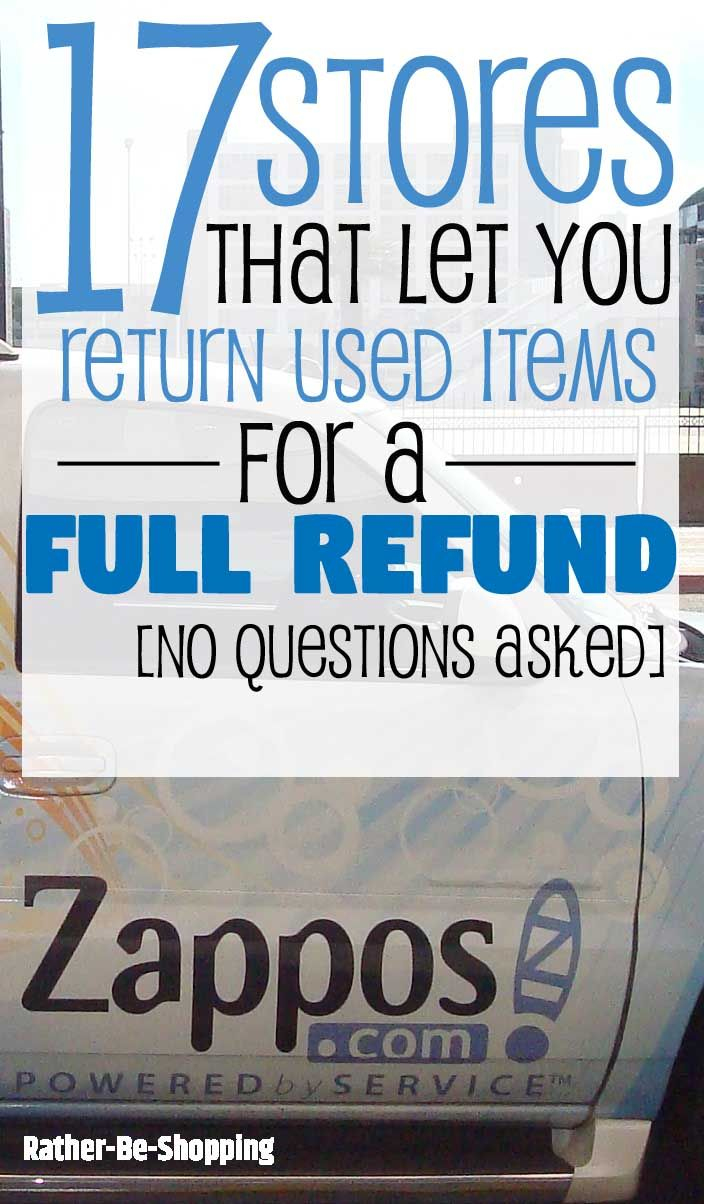 17 Stores That Let You Return Used Items for a Full Refund (No Questions Asked)