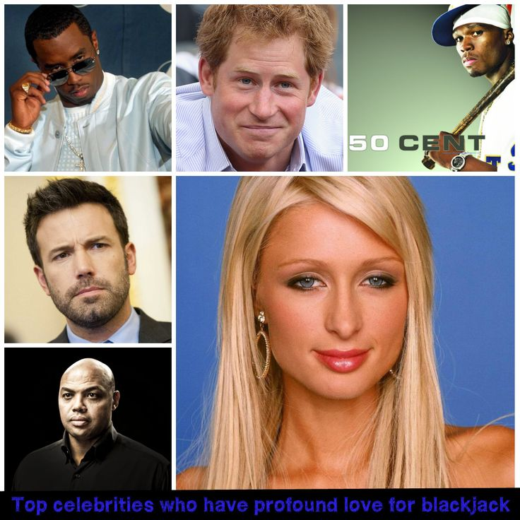 Some top #celebrities who have profound love for #blackjack: 1) Puff Daddy 2) Paris Hilton 3) Prince Harry 4) 50Cent 50Cent 5) Charles Barkley 6) Ben Affleck