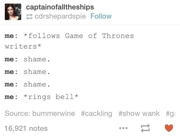 "Something all of us would like to do, especially after the S5 finale. | 21 Tumblr Posts That Actually Make ""Game Of Thrones"" Funny"