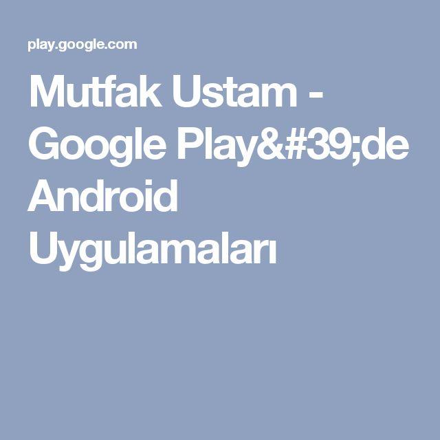 Mutfak Ustam - Google Play'de Android Uygulamaları