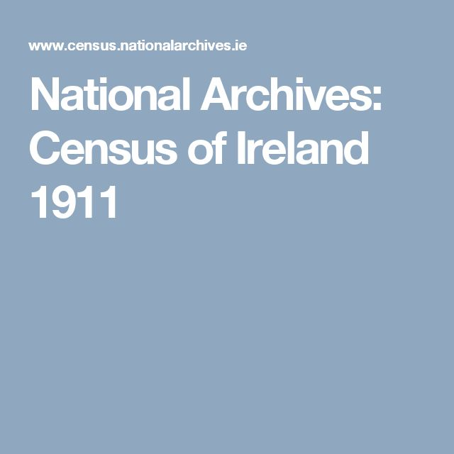 National Archives: Census of Ireland 1911