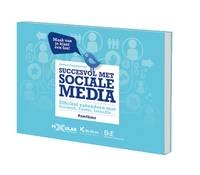 Succesvol met sociale media. Praktisch doeboek voor ondernemers.