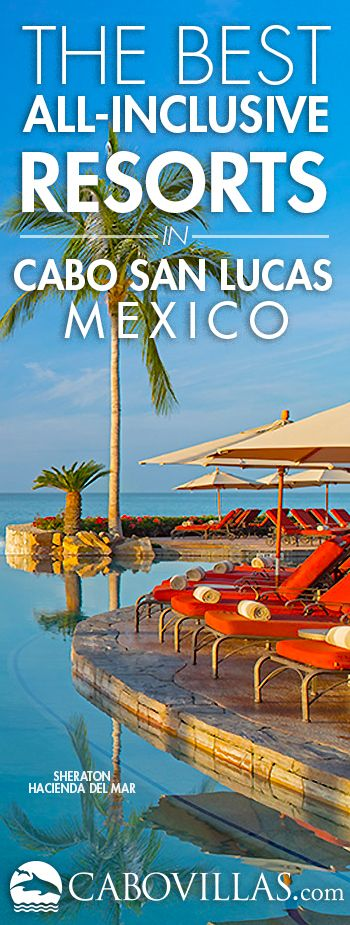 The Best All-Inclusive Resorts in Los Cabos, Mexico.   Cabo's all-inclusive resorts offer a convenient vacation alternative, with many of your meals and beverages included in your nightly rate. Enjoy a stress-free getaway in beautiful Cabo San Lucas at one of these top resorts. Choose from the many special deals and bonus add-ons. Read More: http://www.cabovillas.com/all_inclusive_resorts.asp