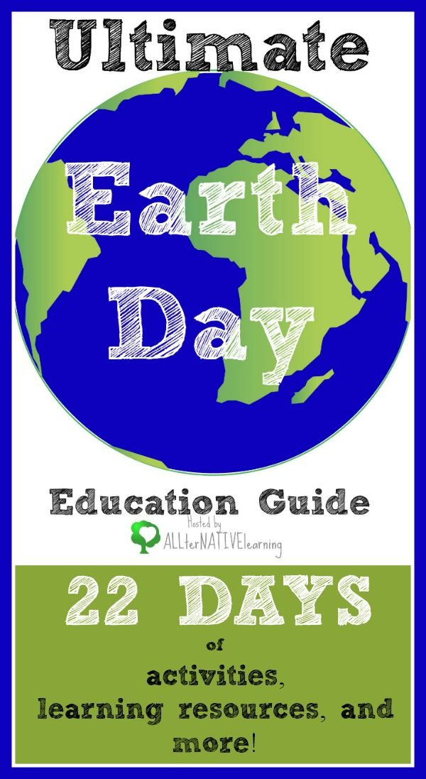 Ultimate Earth Day Education Guide | Coming this April 2014 ALLterNATIVElearning.com