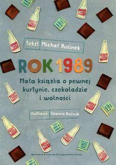 Rok 1989 - Michał Rusinek