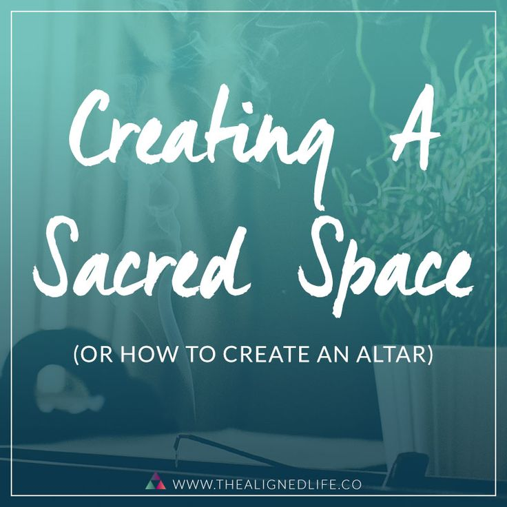 Creating space for the sacred or how to create an altar in your home