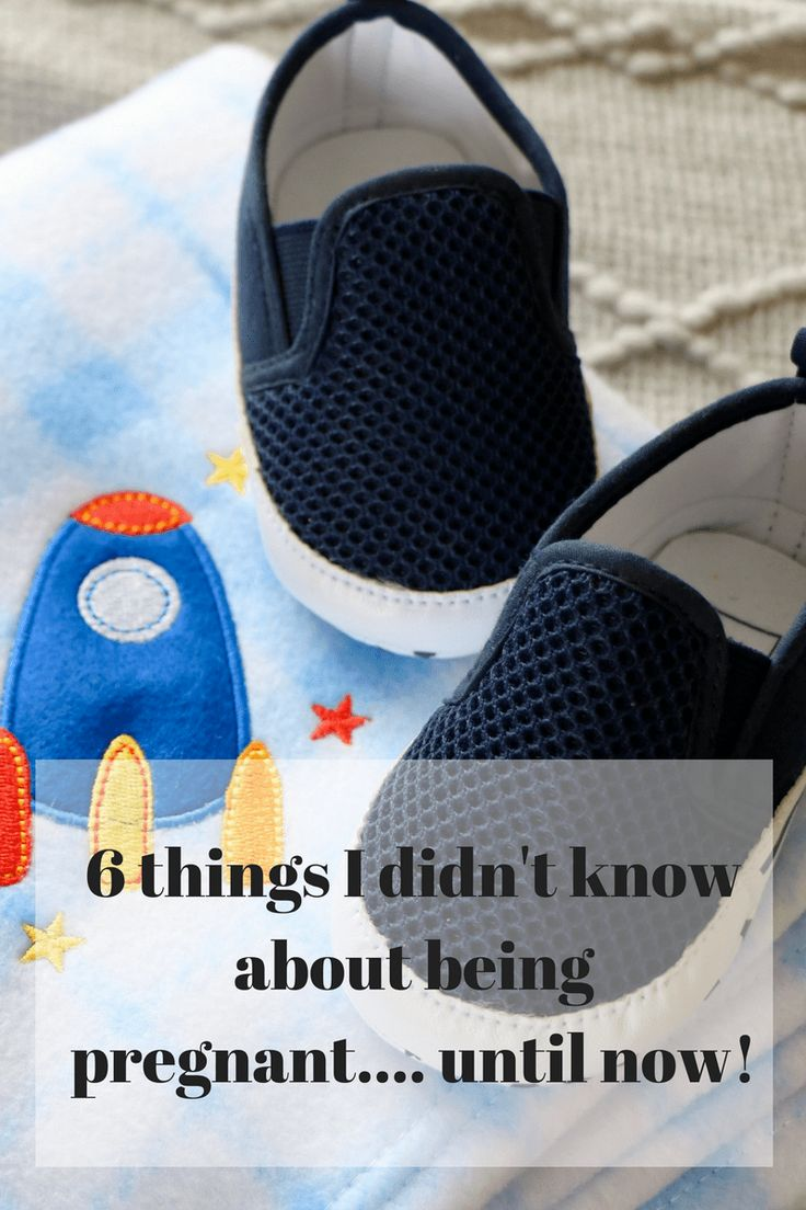 6 things I didn't know about being pregnant.... until now!