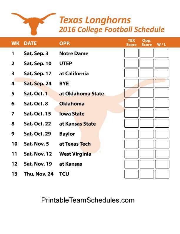 Texas Longhorns Football Schedule 2016. Printable Schedule Here - http://printableteamschedules.com/collegefootball/texaslonghorns.php