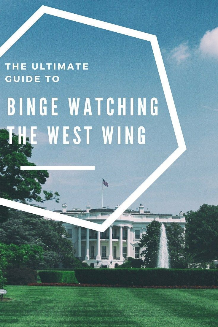 Don't we wish President Bartlet was our President? The Ultimate Guide to Binge Watching The West Wing