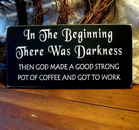 Coffee Sign In the Beginning Primitive Painted Wood Plaque Wall Decor Kitchen Home Decor Wall Art