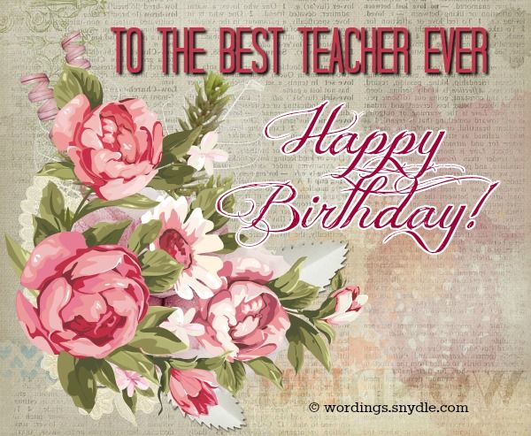 Birthday wishes forteacher:You can plan a birthday surprise for your teacher to show how grateful you are for their effort. A card or message is also a beautiful way to express your appreciation for your teacher or former teacher. During…
