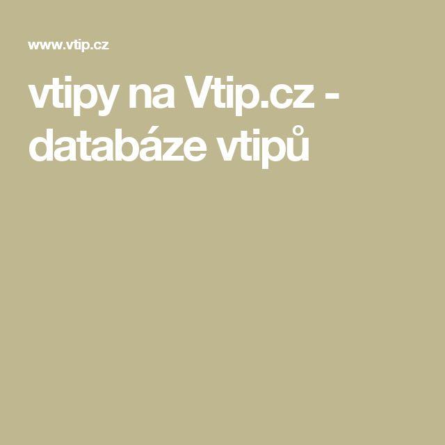vtipy na Vtip.cz - databáze vtipů