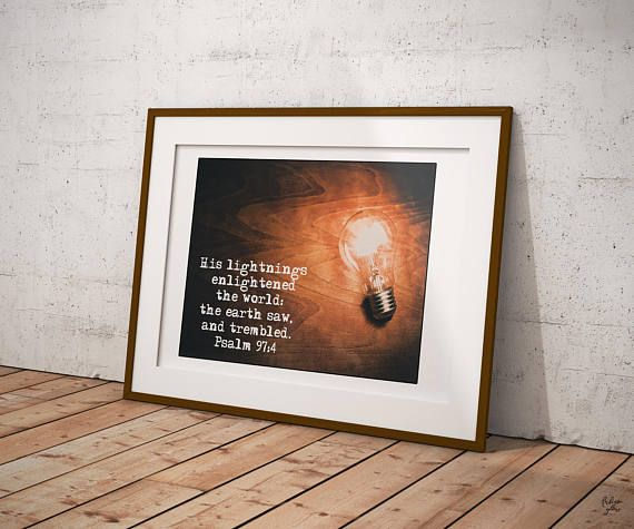 His lightnings Psalm 97:4 Bible Verse Decor Quotes