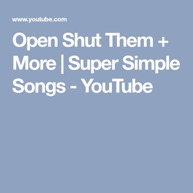 Open Shut Them + More | Super Simple Songs - YouTube