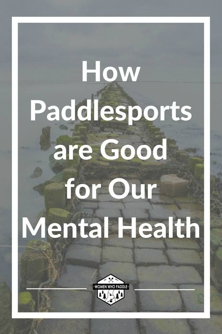 How Water and Paddlesports are Good for Our Mental Health   I think many paddlers can confirm that being on or near the water is good for our mental health. I know I, myself, have experienced the deep calming effect of an evening jaunt in the kayak and the intense joy that comes after anRead More