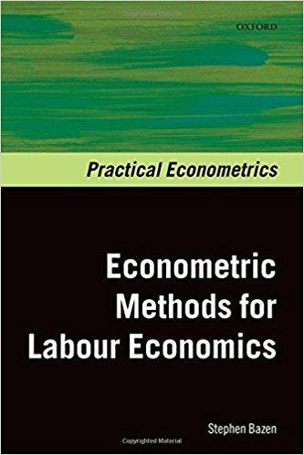 Econometrics Methods for Labour Economics