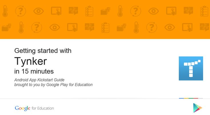Educators, Get Started with Tynker using the Google Kickstart Guide!