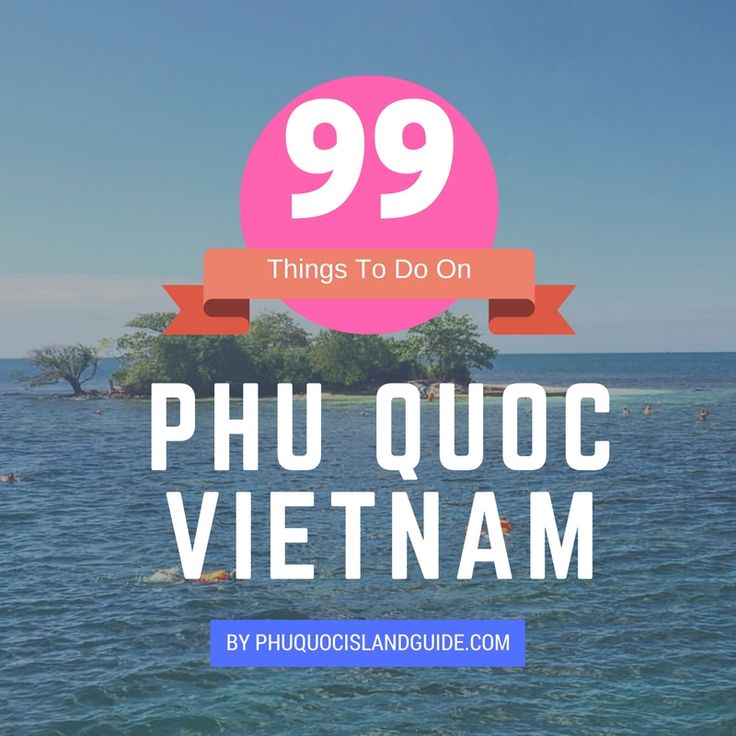 99 Things to do on Phu Quoc Island in Vietnam, the ultimate bucket list guide.  #phuquoc #phuquocisland #thingstodophuquoc #Фукуок #PhúQuốc #vietnam #beach #island #vacation #holiday #wanderlust #singapore #sweden #denmark #russia #hanoi #hochiminhcity