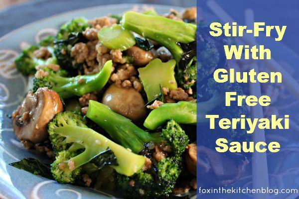 Recipe: Stir-Fry With Gluten Free Teriyaki Sauce | this Fox Kitchen