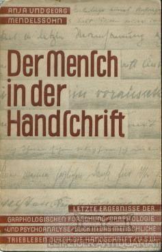 Anja Teillard y Georg Mendelsohn |  Der Mensch in der Handschrift | El hombre en el manuscrito | 1928