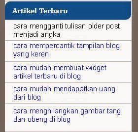 Cara Mudah Membuat Widget Artikel Terbaru Di Blog