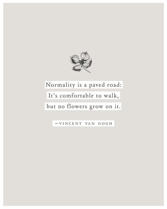 Vincent Van Gogh quote poster normality is a by Riverwaystudios