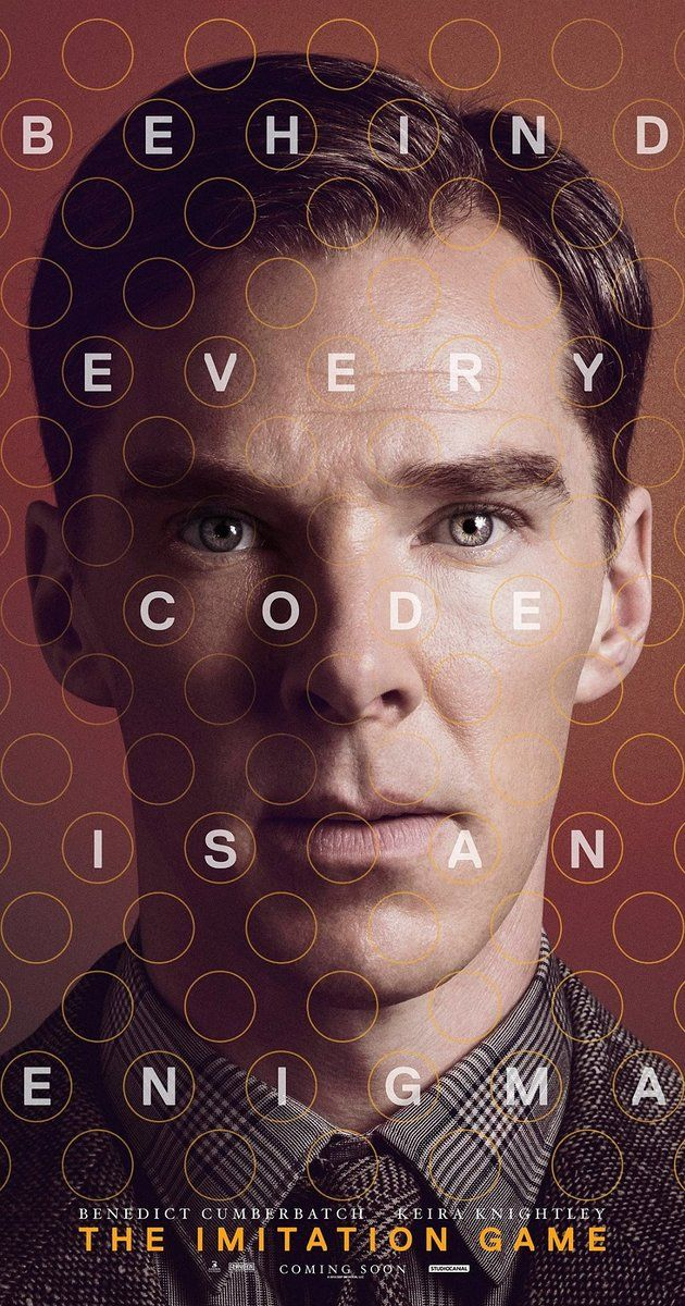 Directed by Morten Tyldum.  With Benedict Cumberbatch, Keira Knightley, Matthew Goode, Allen Leech. During World War II, mathematician Alan Turing tries to crack the enigma code with help from fellow mathematicians.