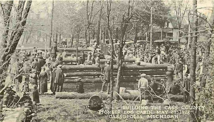 Postcard May 1923 Building the Cass County Pioneer Log Cabin Cassopolis Michigan