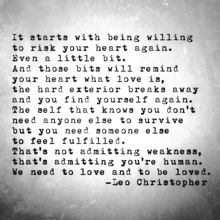 It starts with being willing to risk your heart again for Hard exterior quotes