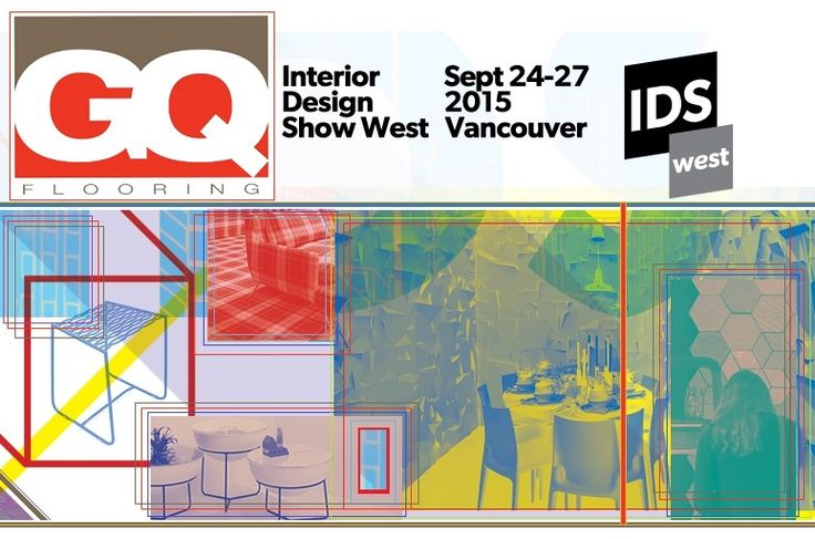 IDSwest | GQ Flooring  GQ Flooring will be at the IDSwest Show this year!!!   September 24th to 27th, 2015 Come visit us at Booth 646!   The Vancouver Convention Centre West - Exhibition Hall Level   1055 Canada Place Vancouver, BC   http://idswest.com/  #GQFlooring #IDSwest #Vancouver #Show #Yaletown #Coquitlam #Flooring