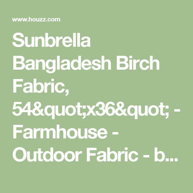 "Sunbrella Bangladesh Birch Fabric, 54""x36"" - Farmhouse - Outdoor Fabric - by CushionConnection"