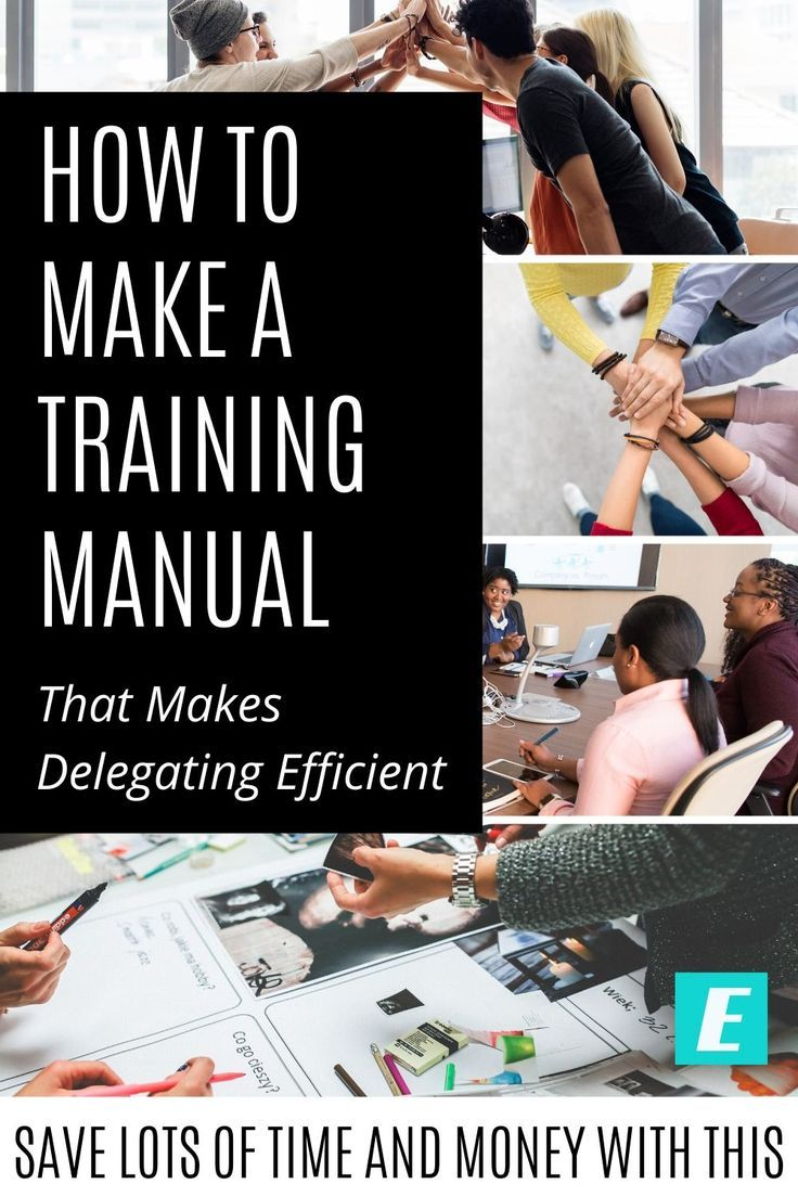 How To Make A Training Manual That Makes Delegation Efficient Leadership Development Training Time Management Tips Learning Techniques
