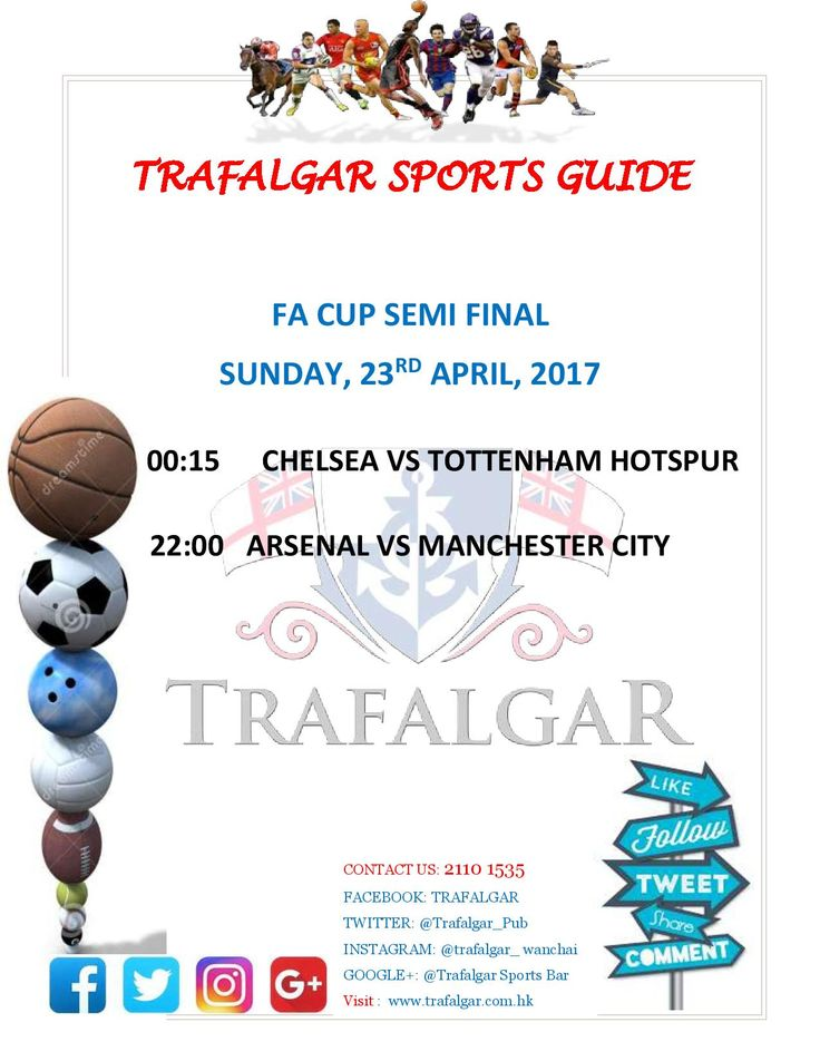 Chelsea will meet Tottenham Hotspur in The Emirates FA Cup semi-final, 50 years on from meeting in the FA Cup Final. Trafalgar Sports Bar Hongkong will show live the 2017 FA CUP Semi Final match between Chelsea, Tottenham Hotspur ,Arsenal and Manchester City.The semi-finals will be played at Wembley Stadium