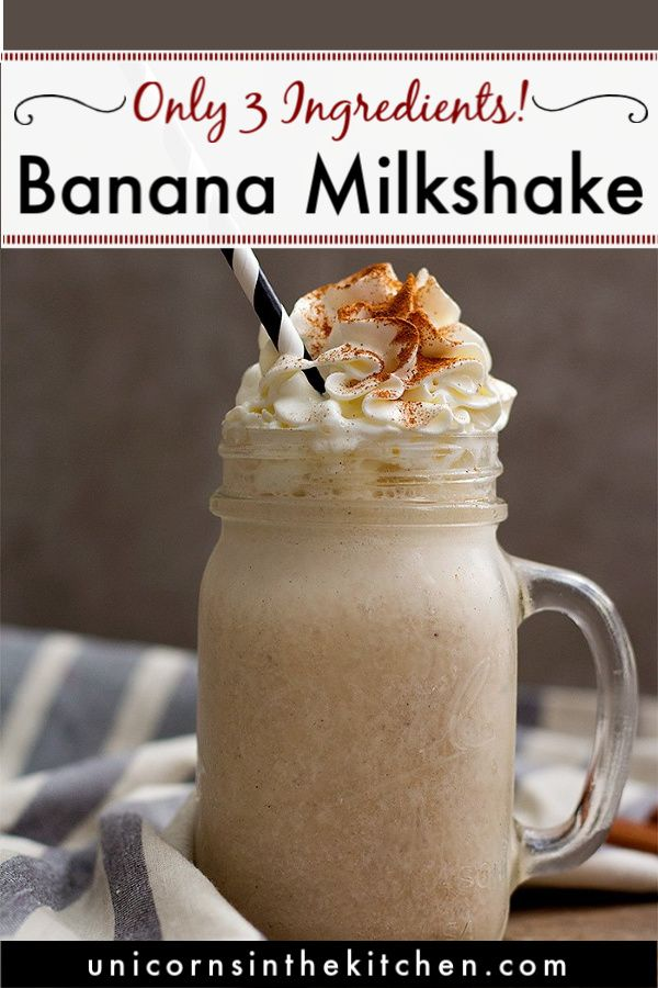 This Is The Best Ever Banana Milkshake Recipe Made With Ice Cream This Tasty Shake Is Perfect F Banana Milkshake Recipe Banana Shake Recipe Milkshake Recipes
