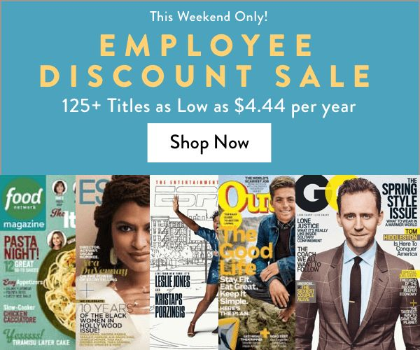 Employee Discount Magazine Sale: 125 Mags from $4.44/yr: Womens Health $4.44/yr Wired $4.44/yr Entrepreneur $...