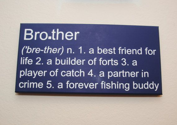 Best 25+ Brother ideas on Pinterest | Brother sister ...