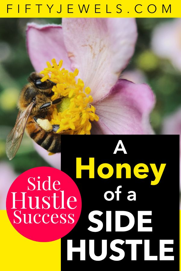 A Side Hustle Success – All About Beekeeping – Side Hustle