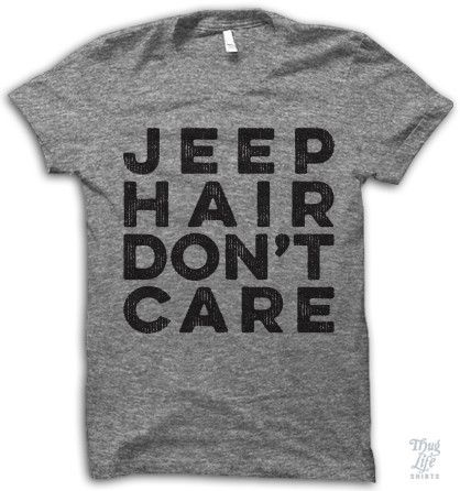 Jeep Hair Don't Care Shirt