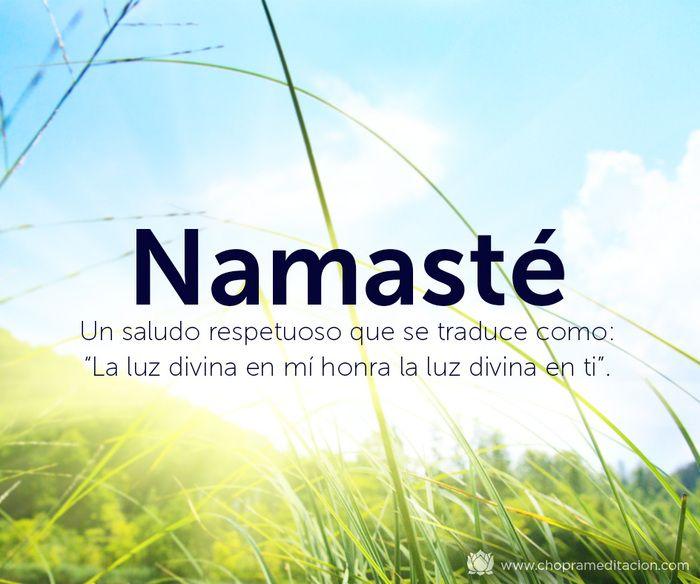 """¿Sabías que el término Namasté se traduce comúnmente como """"La luz divina en mí honra a la luz divina en ti""""? Dicho de una manera sencilla, Namasté es un saludo más profundo que un simple """"Hola"""" #choprameditacion #meditacion"""