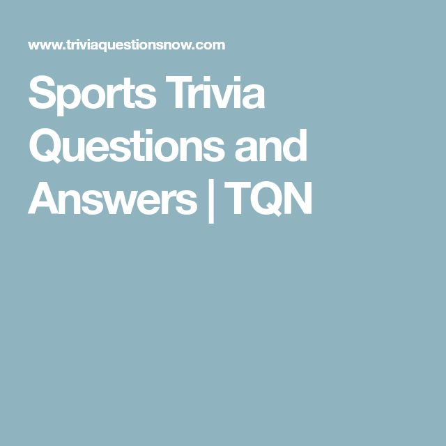 Sports Trivia Questions and Answers | TQN