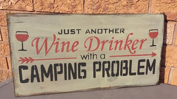 Just Another Wine Drinker with a Camping Problem Novelty Vanity License Plate Tag Sign