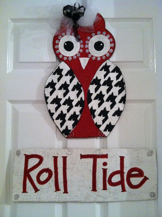 GOT TO HAVE! @Amber Kirby- Alabama Hoot Owl Door Hanger by ashleyshinton on Etsy, $30.00