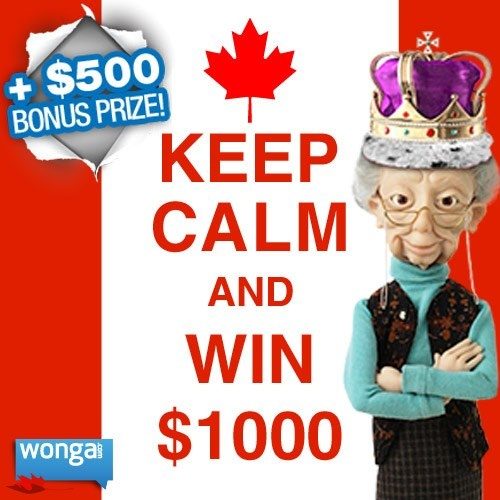 Keep calm and win $1000 is back with a $500 bonus prize! ENTER NOW: https://www.facebook.com/wongacanada/app_558160624208276 $500 Bonus Prize: After you enter publish the giveaway to your wall and invite your friends. You'll get 1 entry for every friend who enters!